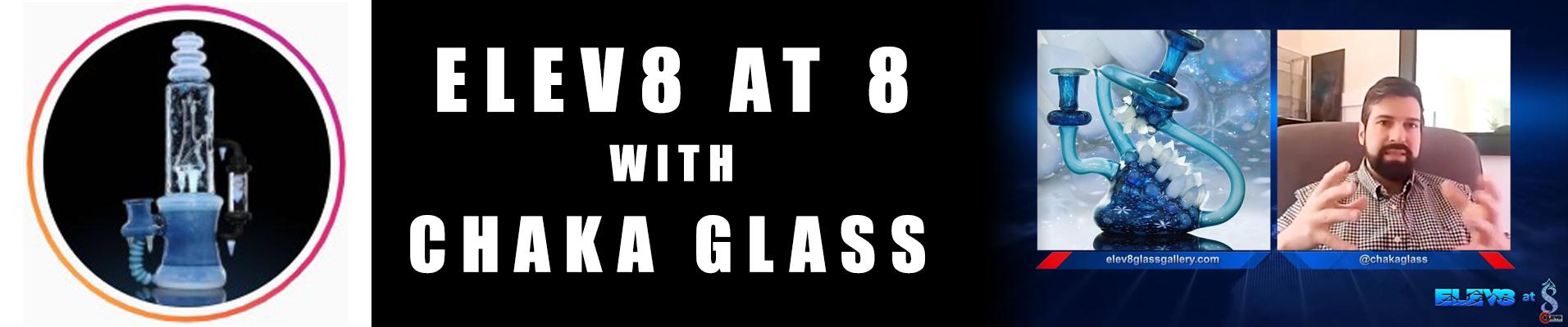 elev8-at-8-chaka-glass-banner.jpg