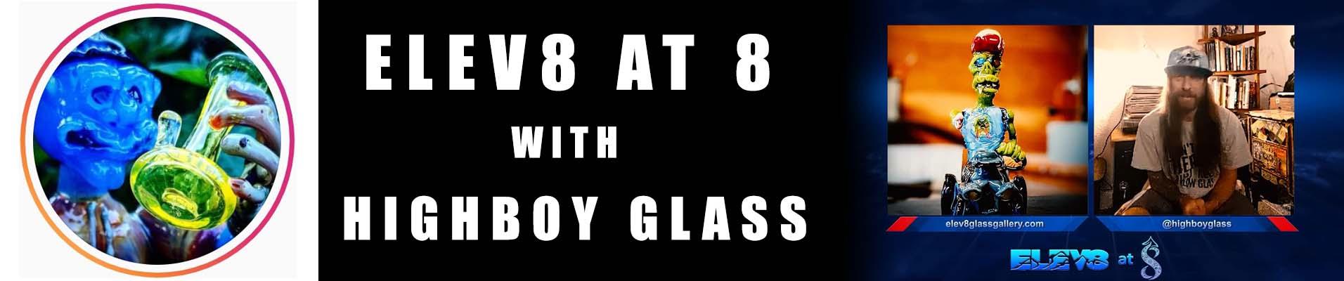 highboy-glass-elev8-at-8-banner.jpg