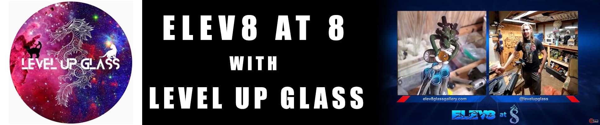 level-up-glass-elev8-at-8-banner.jpg