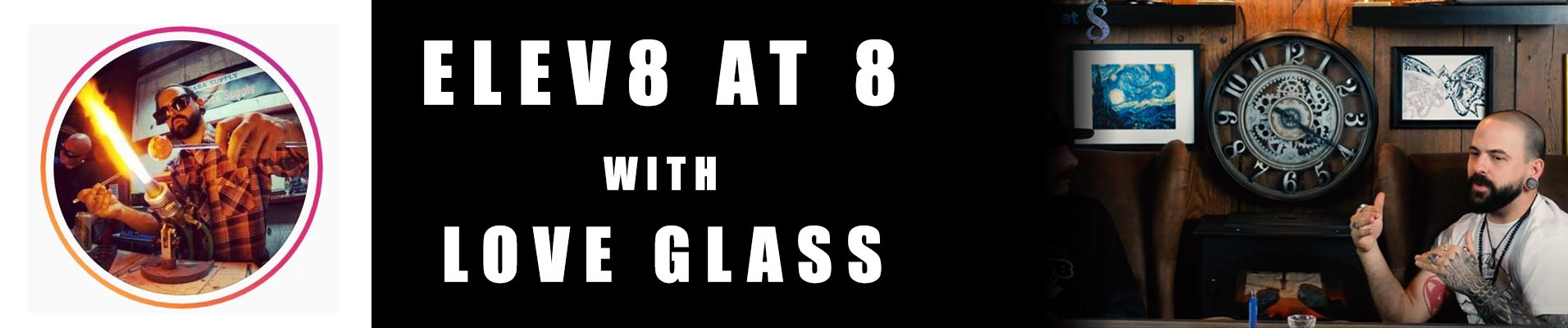 love-glass-elev8-at-8-blog-banner.jpg