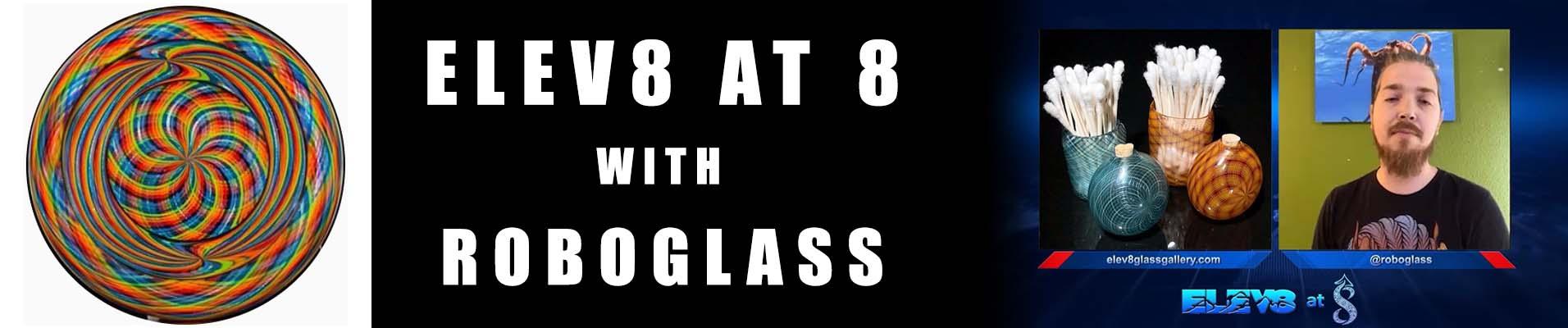 roboglass-elev8-at-8-banner.jpg