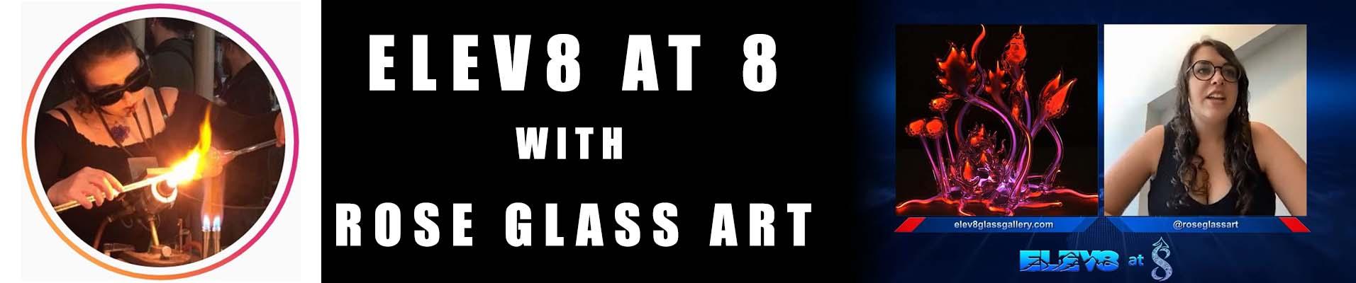 rose-glass-art-elev8-at-8-banner.jpg