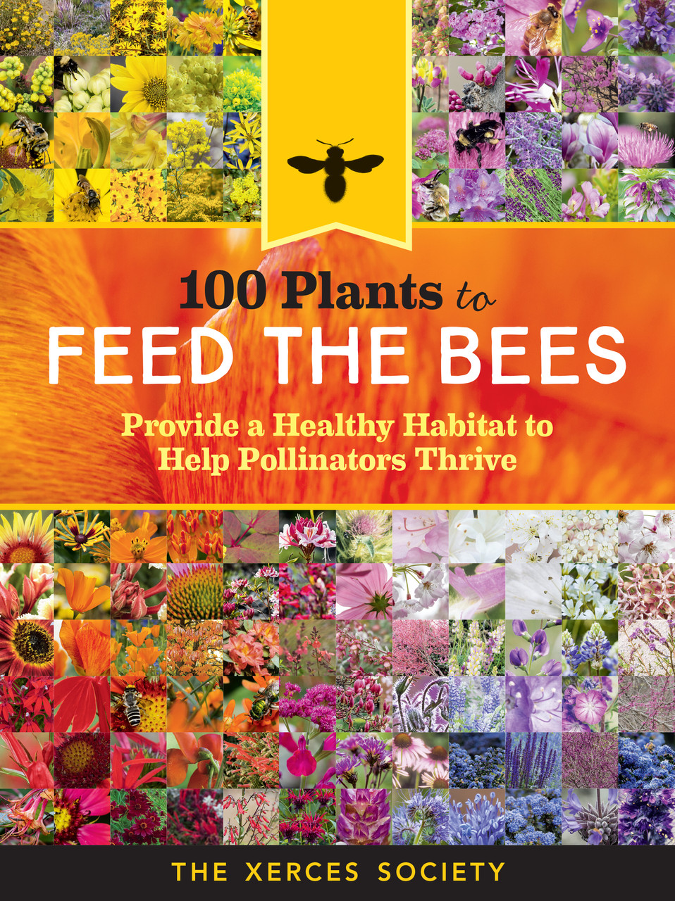 "alt=""100 Plants to Feed the Bees front cover"""