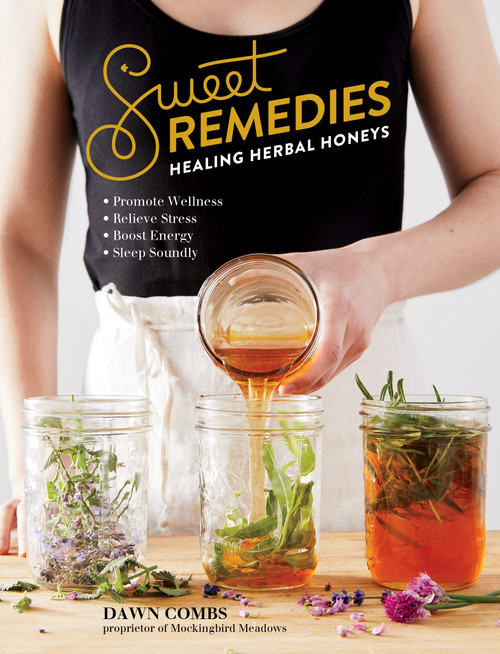Sweet Remedies book front cover shows woman mixing honey and herbs
