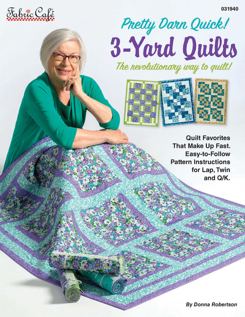 Pretty Darn Quick! 3 Yard Quilts Book