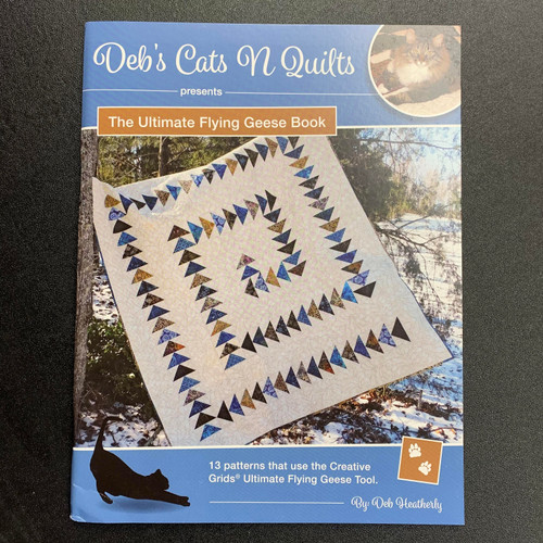Deb's Cats N Quilts ULTIMATE FLYING GEESE Book