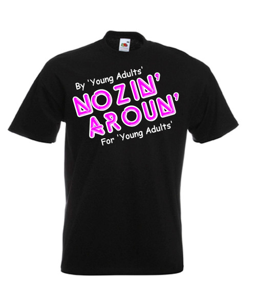 Mens black Nozin Around Young Ones Comedy T Shirt