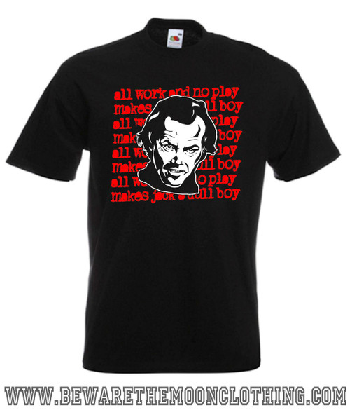Mens black All Work And No Play Shining Horror Movie T Shirt