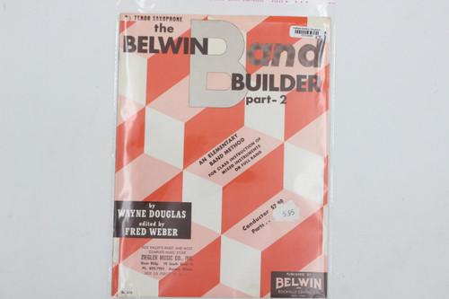 Bb Tenor Saxophone Belwin Band Builder Part-2 - Belwin Mills Music Book