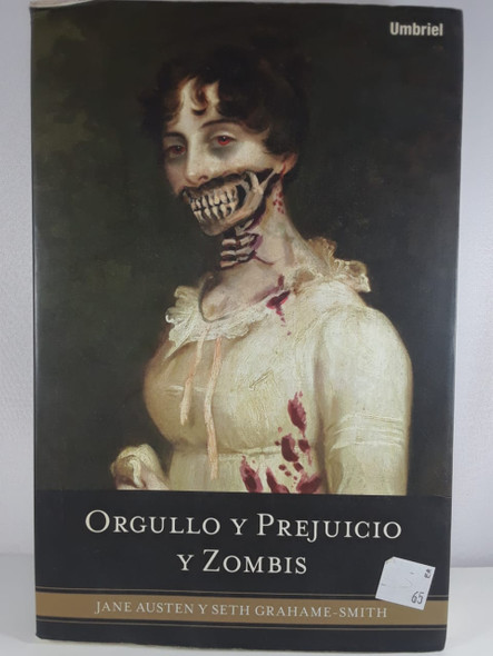 Orgullo y Prejuicio y Zombis - Jane Austen y Seth Grahame-Smith