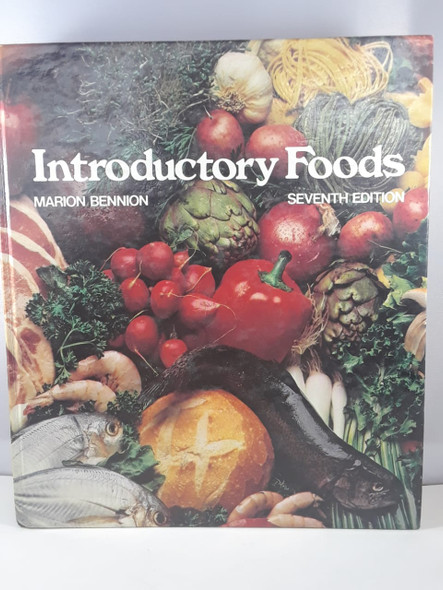 Introductory Foods, Seventh Edition - Marion Bennion