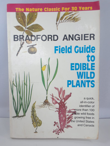 Field Guide to Edible Wild Plants - Bradford Angier