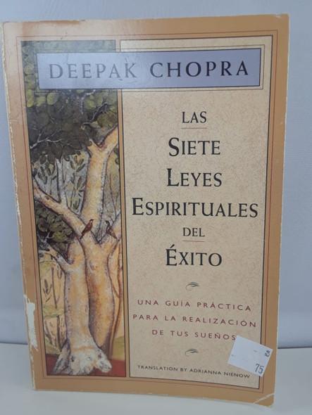 Las Siete Leyes Espirituales de Exito - Deepak Chopra