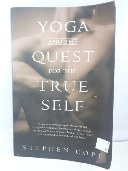 Yoga and the Quest for the True Self - Stephen Cope