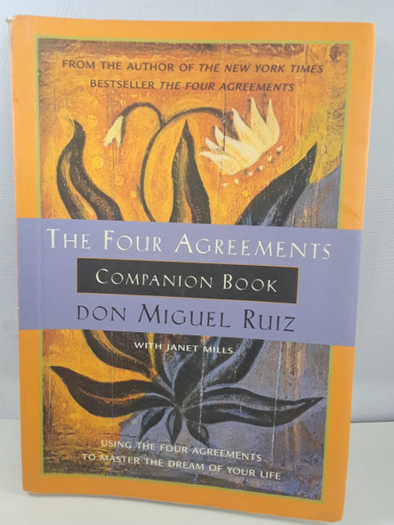 The Four Agreements, Companion Book - Don Miguel Ruiz