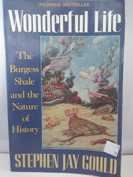 Wonderful Life, The Burgess Shale and the Nature of History - Stephen Jay Gould