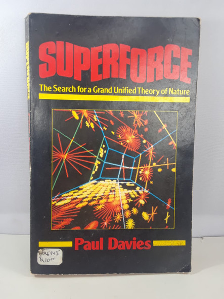 Superforce, The Search for a Grand Unified Theory of Nature - Paul Davies