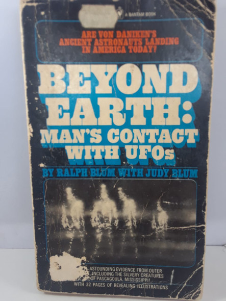 Beyond Earth : Man's Contact with UFO's - Ralph Blum