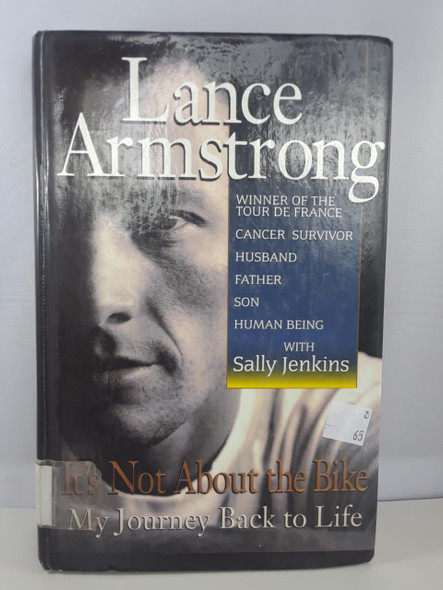 Lance Armstrong, It's Not About the Bike