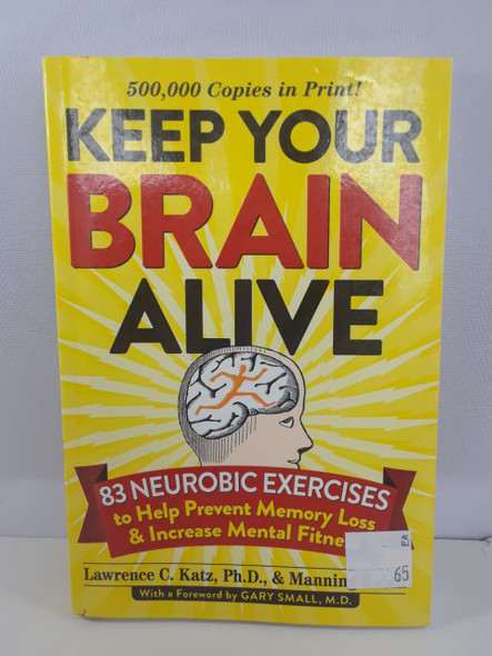 Keep Your Brain Alive - Lawrence C. Katz