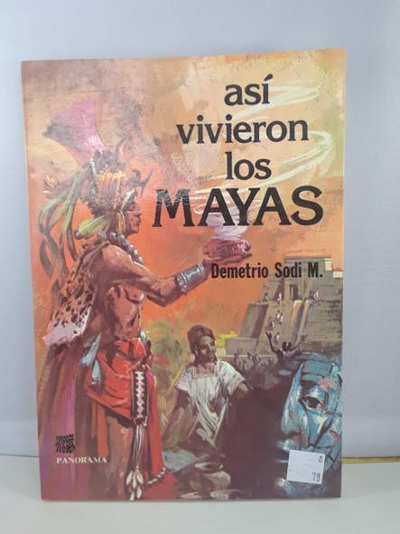 Asi Vivieron los Mayas - Demetrio Sodi