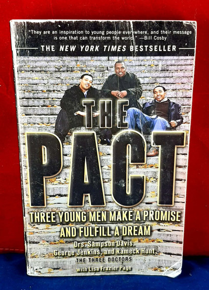 The Pact - Drs. Sampson Davis, George Jenkins & Rameck Hunt