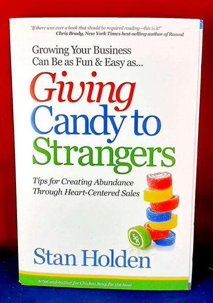 Giving Candy to Strangers - Stan Holden