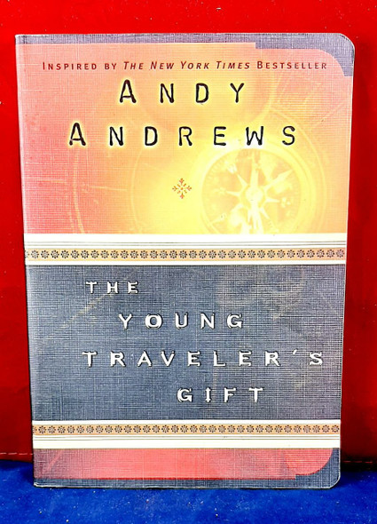 The Young Traveler's Gift - Andy Andrews