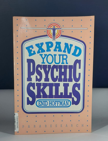 Expand Your Psychic Skills - Enid Hoffman