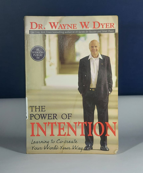 The Power of Intention - Dr. Wayne Dyer