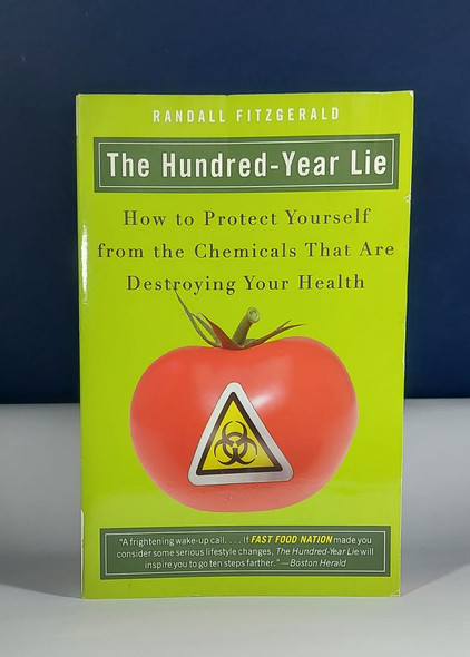 The Hundred - Year Lie - Randall Fitzgerald