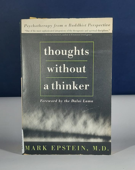 Thoughts Without a Thinker - Mark Epstein, M.D.