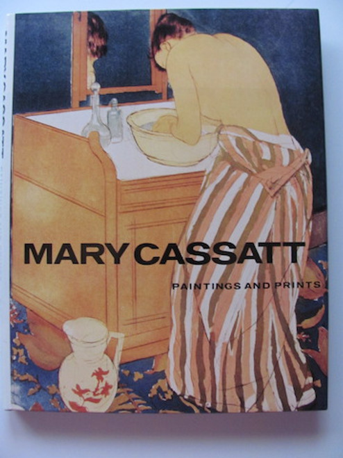 Mary Cassatt: Paintings and Prints book