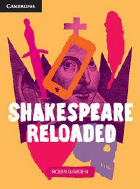 Shakespeare Reloaded