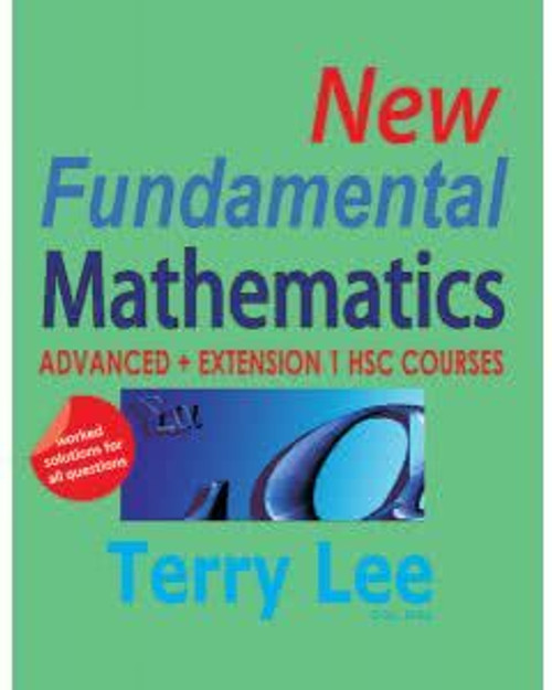 New Fundamental Mathematics: Advanced and Extension 1 HSC