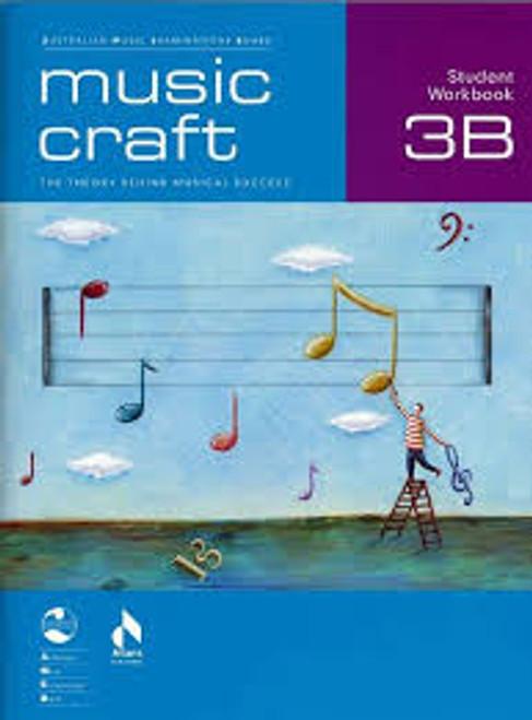 Music Craft Student Workbook 3B and CDs