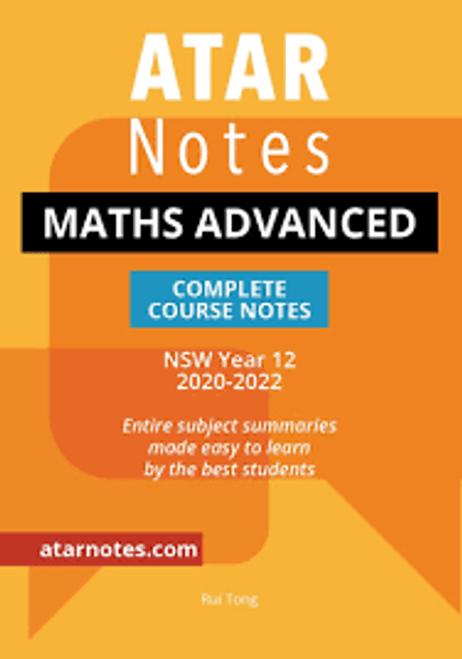 ATAR NOTES HSC Mathematics Advanced Complete Course Notes