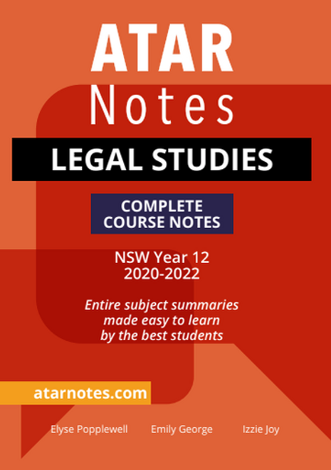 ATAR Notes HSC Legal Studies Complete Course Notes