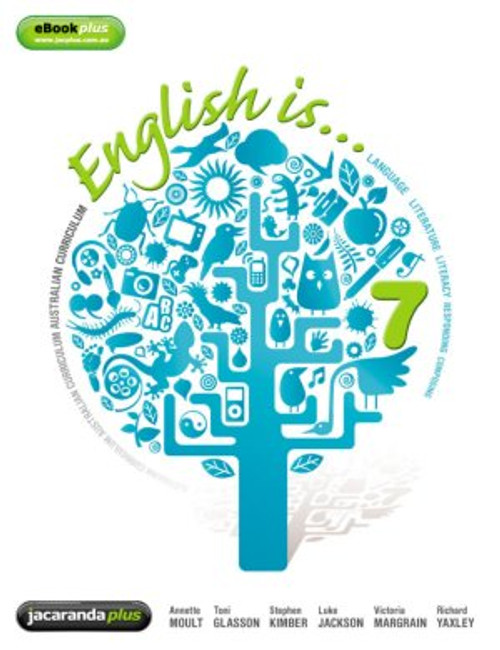English Is... English for the Australian Curriculum Yr 7