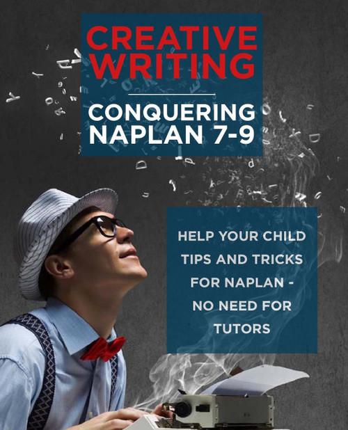 Creative Writing: Conquering Naplan 7-9