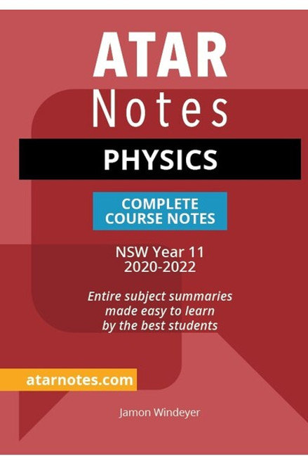 ATAR Notes Preliminary Physics Complete Course Notes