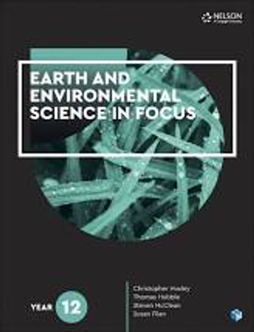 Earth and Environmental Science In Focus Year 12 Student Book