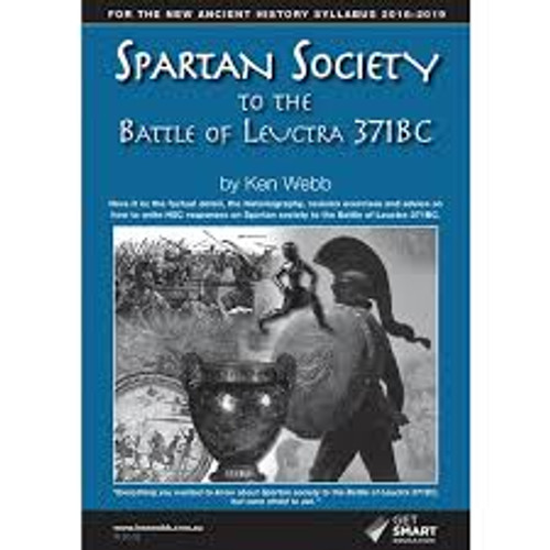 Spartan Society to the Battle of Leuctra (371BC) Spiral Ed