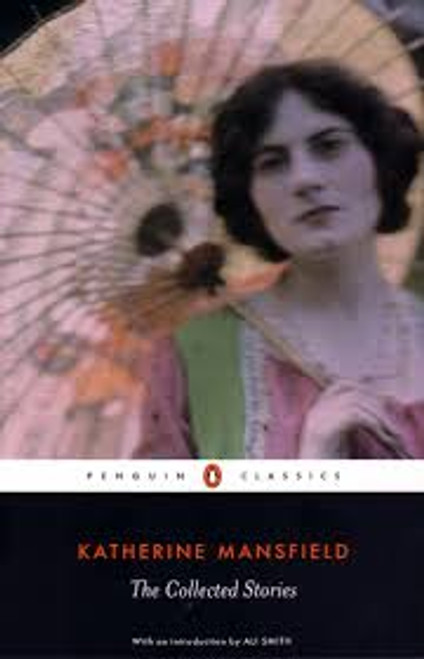 Katherine Mansfield: The Collected Stories