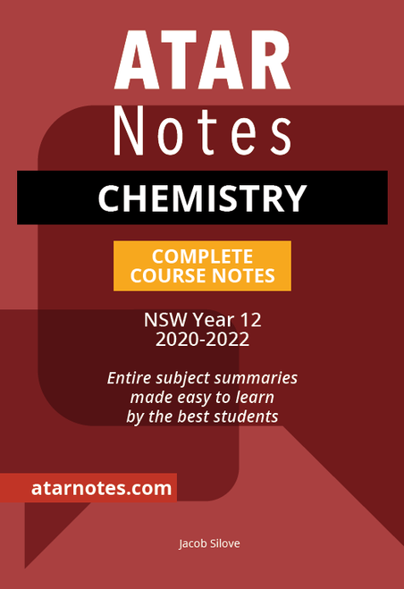 ATAR Notes HSC Chemistry Complete Course Notes