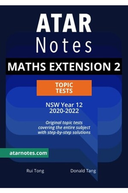 ATAR Notes HSC Maths Extension 2 Topic Tests