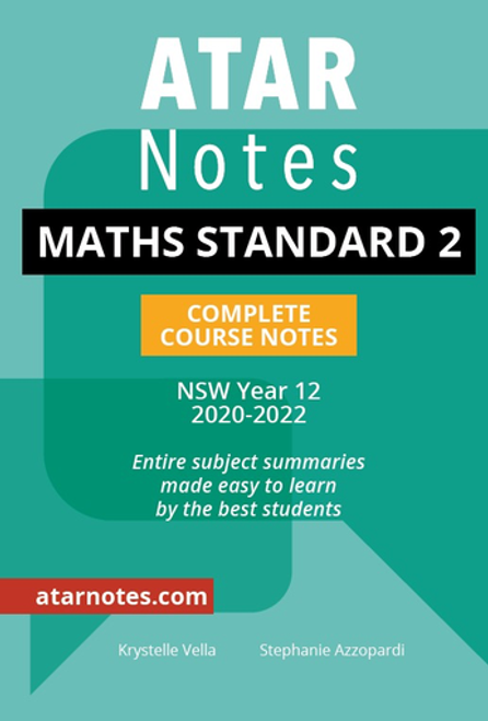 ATAR Notes HSC Maths Standard 2 Complete Course Notes