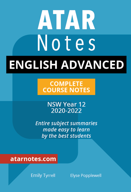 ATAR Notes HSC English Advanced Complete Course Notes