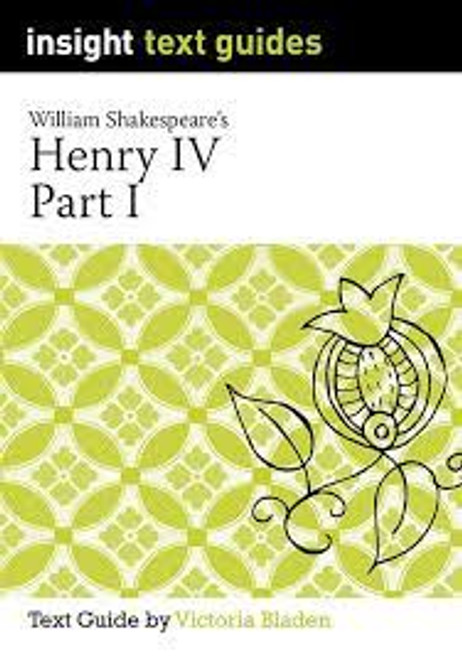 Insight Text Guides: Shakespeare's Henry IV