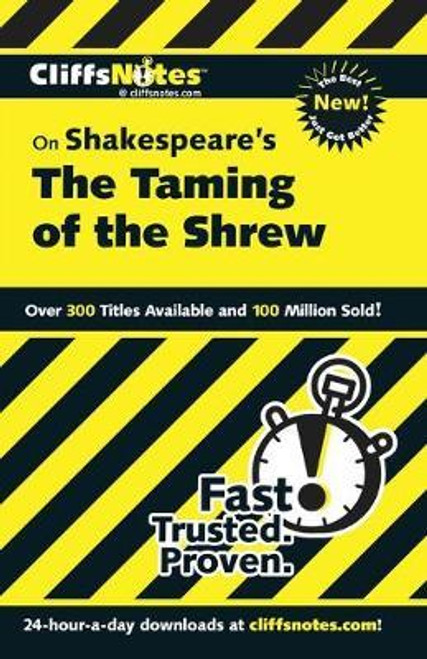Cliffs Notes: the Taming of the Shrew